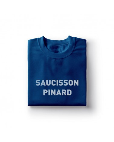 Sweat Shirt Saucisson Pinard